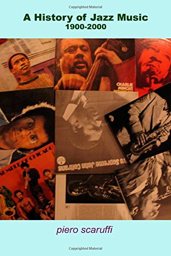A History of Jazz Music 1900-2000