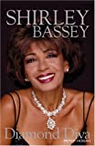 img - for Shirley Bassey: Diamond Diva book / textbook / text book