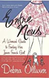 img - for Debra Ollivier: Entre Nous : A Woman's Guide to Finding Her Inner French Girl (Paperback); 2004 Edition book / textbook / text book