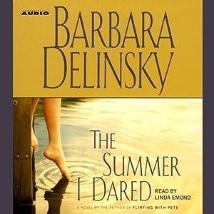 The Summer I Dared | [Barbara Delinsky]