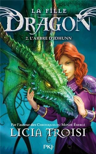 La fille dragon, Tome 2 : L'arbre d'Idhunn 51pqvbZAHkL