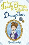 Deception (Lady Grace Mysteries) (1862303797) by Grace Cavendish