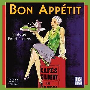 Amazon.com: Bon Appétit Vintage Food Posters 2011 Wall Calendar: Home