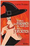 echange, troc Valérie Bonnier - Toutes les rousses ne sont pas des sorcières