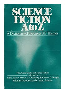 SCIENCE FICTION A TO Z by Charles G Waugh, Martin Greenberg and Isaac Asimov