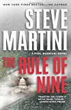The Rule of Nine: A Paul Madriani Novel (Paul Madriani Novels) (0061930210) by Martini, Steve