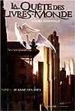 vignette de 'La Quête des Livres-Monde n° 1<br /> Le livre des âmes (Carina Rozenfeld)'