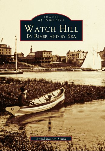 watch-hill-by-river-and-by-sea