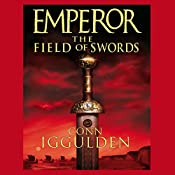 EMPEROR: The Field of Swords, Book 3 (Unabridged) | [Conn Iggulden]