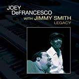 echange, troc joey de francesco & jimmy smith - legacy