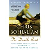 The Double Bind (Vintage Contemporaries) ~ Chris Bohjalian