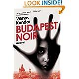 Budapest Noir: A Novel