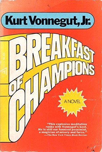 Breakfast of Champions, Kurt Vonnegut, Jr.