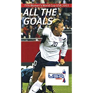 FIFA Women's World Cup USA 2003: All the Goals movie