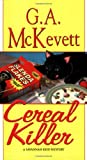 Cereal Killer (Savannah Reid Series #9) (0758204590) by McKevett, G. A.