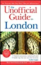 The Unofficial Guide to London (Unofficial Guides)