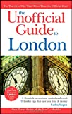 img - for The Unofficial Guide to London (Unofficial Guides) book / textbook / text book