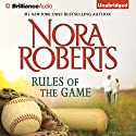 Rules of the Game (       UNABRIDGED) by Nora Roberts Narrated by Kate Rudd