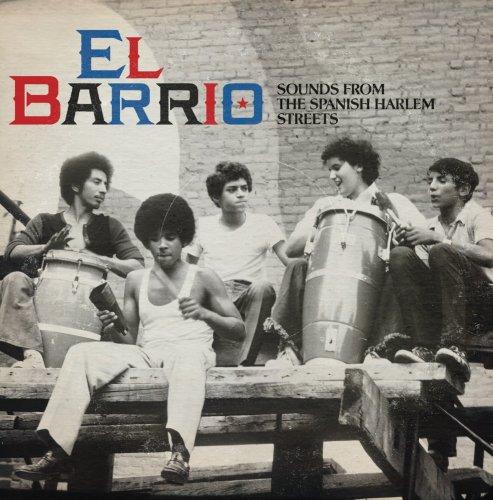 VA-El Barrio Sounds From The Spanish Harlem Streets-CD-FLAC-2012-FORSAKEN Download