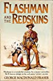 The Flashman Papers/Flashman And The Reskins 6