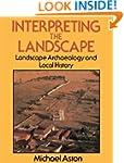 Interpreting the Landscape: Landscape...