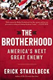 The Brotherhood: Americas Next Great Enemy