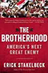 The Brotherhood: America's Next Great...
