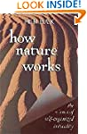 How Nature Works: the science of self...