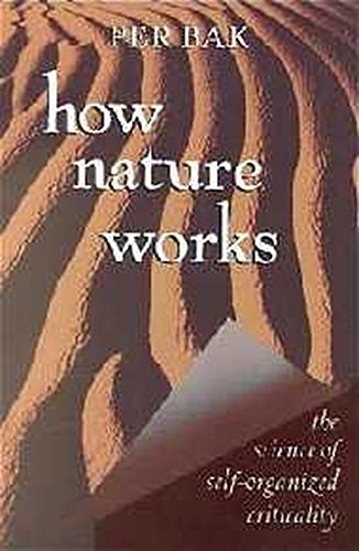 How Nature Works The Science Of Self Organized Criticality Pdf