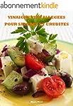 Vinaigrettes all�g�es pour salades et...