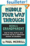 Muddle Your Way Through Being a Grand...