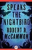 Speaks the Nightbird (Matthew Corbett Book 1) by Robert R. McCammon