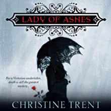 Lady of Ashes: Lady of Ashes, Book 1 (       UNABRIDGED) by Christine Trent Narrated by Polly Lee
