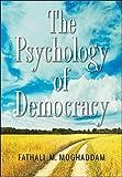 The Psychology of Democracy