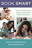 img - for Book Smart: How to Develop and Support Successful, Motivated Readers book / textbook / text book