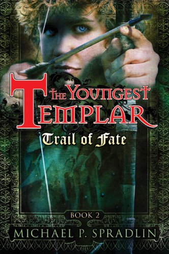 The Youngest Templar: Trail of Fate