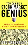 img - for You Can Be a Stock Market Genius: Uncover the Secret Hiding Places of Stock Market Profits book / textbook / text book