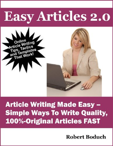 Easy Articles - How To Write Articles Quickly, Easily and Almost Automatically