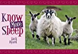 Know More Sheep (Know Your...) Jack Byard