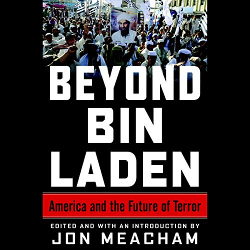 beyond-bin-laden-america-and-the-future-of-terror