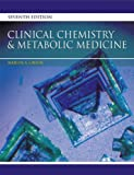 Clinical Chemistry and Metabolic Medicine, Seventh Edition