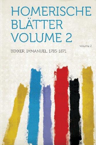 Homerische Blatter Volume 2