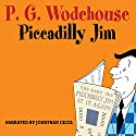 Piccadilly Jim Audiobook by P. G. Wodehouse Narrated by Jonathan Cecil