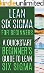 Lean Six Sigma For Beginners, A Quick...