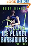 Ice Planet Barbarians Part 4: Found:...