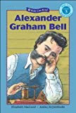 Alexander Graham Bell (Kids Can Read!)