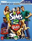 The Sims 2 Pets (Prima Official Game Guide, Covers PC and Console Versions)