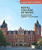 img - for The Royal College of Music: Director's Choice book / textbook / text book