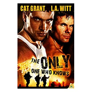 The Only One Who Knows by L.A. Witt and Cat Grant