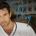 Owning Corey (       UNABRIDGED) by Maris Black Narrated by J. F. Harding
